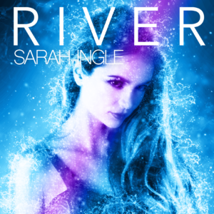 River - Sarah Ingle - Song Art