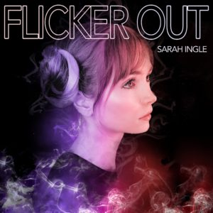 Flicker Out - Sarah Ingle - song art